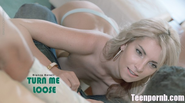 Babes - Bianca Benett - Turn Me Loose