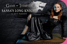 vrcosplayx Eva Berger GoT: Sansas Long Knight A VR Porn, Virtual Reality