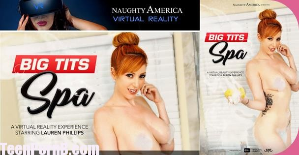 Lauren Phillips Big Tits Spa Virtual Reality, VR Porn