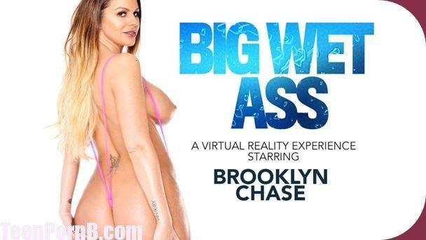 Brooklyn Chase Big Wet Ass Samsung Gear VR Virtual Reality